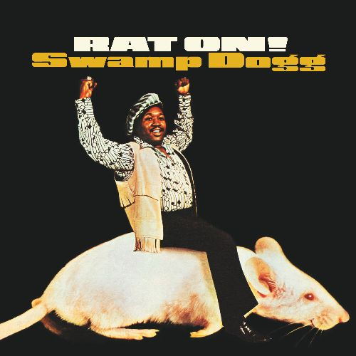 Swamp Dogg, Rat On!