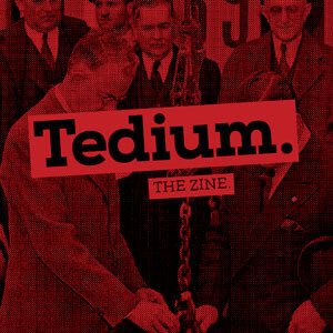 Tedium Zine Issue #3